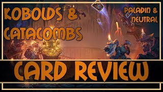 Hearthstone: Kobolds and Catacombs card review (paladin/neutral cards)