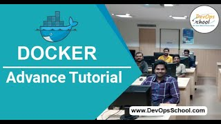 Docker Advance Tutorial for Beginners with Demo 2020 — By DevOpsSchool