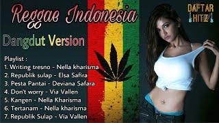 Lagu Reggae Versi Dangdut.. Reggae Indonesia.