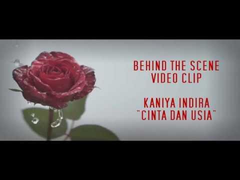 Behind The Scene KANIYA INDIRA - CINTA DAN USIA