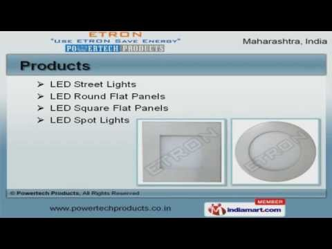 LED Lights by Powertech Products, Mumbai