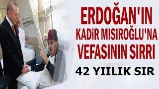 Erdoğan'ın Kadir Mısıroğlu'na Vefasının Sırrı - Erdoğan'dan Kadir Mısıroğlu için taziye mesajı