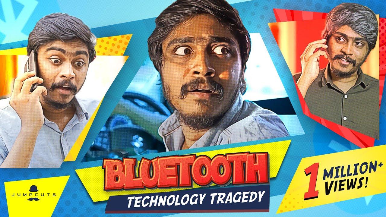 Bluetooth - Technology Tragedy | Hari & Naresh | Jump Cuts | 4K