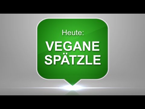 #42 Vegane Spätzle – einfach, schnell & lecker zubereitet – Vegane Rezepte