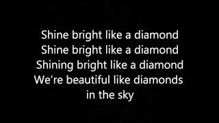 Rihanna- Diamond (In the sky) Lyrics
