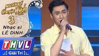 THVL   Người kể chuyện tình Mùa 2 – Tập 3[3]: Ngang trái - Nguyễn Ngọc Sơn