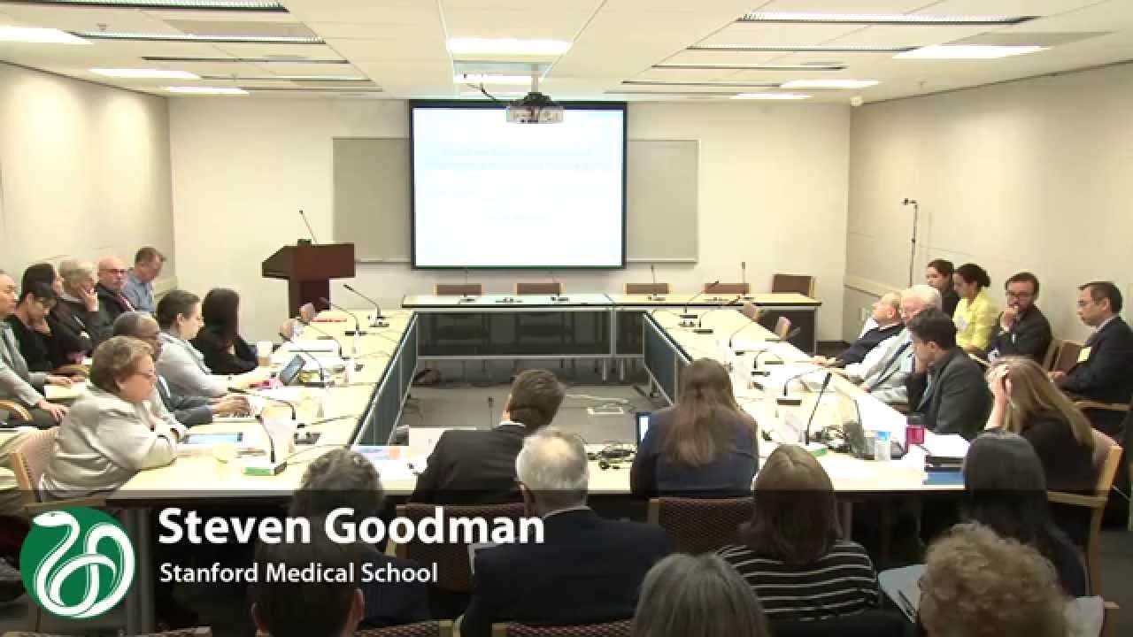 Session 5 Presentation: Steven Goodman : Health and Medicine