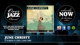 June Christy - It's Been a Long, Long Time (1945)