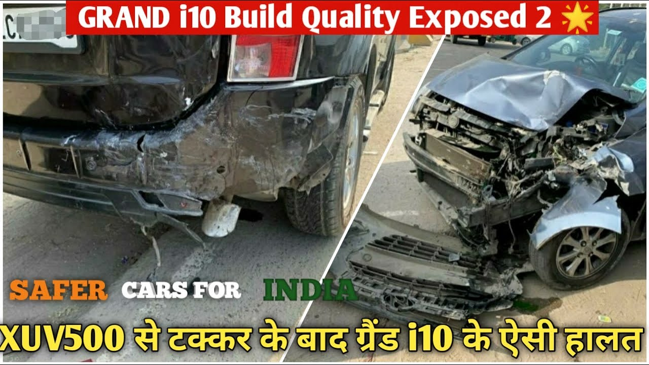 Hyundai Grand i10 Bad Build Quality Exposed By Mahindra XUV500 🔥 | Grand i10 Accident with XUV500