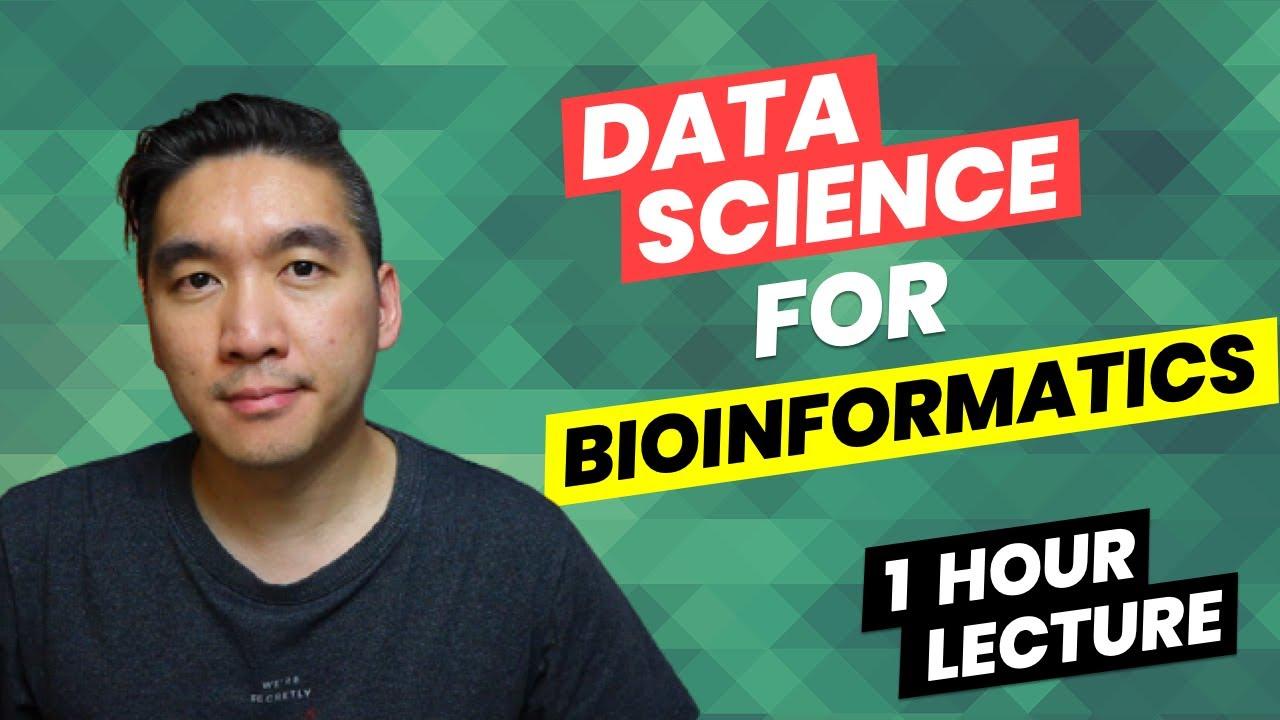 Data Science for Bioinformatics