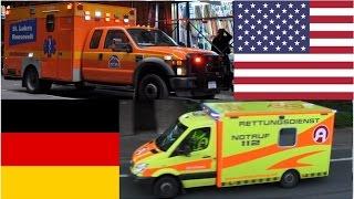 American Ambulances VS German Ambulances