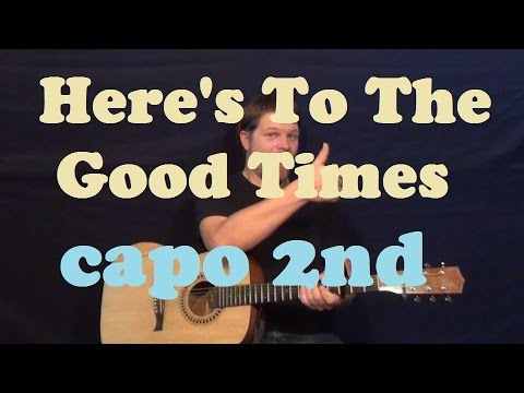 Here's To the Good Times (Florida Georgia Line) Easy Strum Guitar Lesson How to Play Tutorial