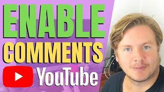 How To Enable Comments On YouTube Videos 2020