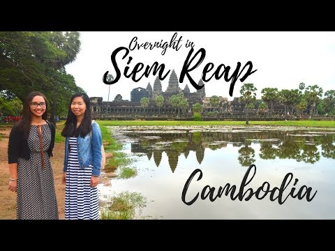 Overnight in SIEM REAP, CAMBODIA (2 DAYS 1 NIGHT IN CAMBODIA TRAVEL GUIDE)