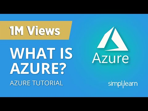 What Is Azure? | Microsoft Azure Tutorial For Beginners | Microsoft Azure Training | Simplilearn