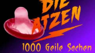 10. 1000 geile Sachen - Die Atzen
