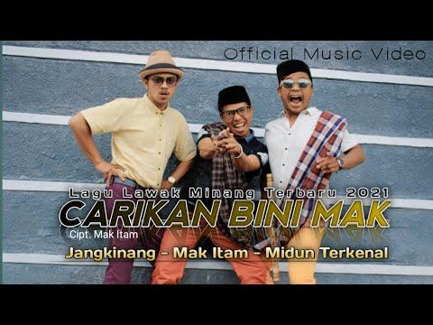 LAGU LAWAK MINANG TERBARU 2021 - CARIKAN BINI - MAK ITAM - JANGKINANG - MIDUNTERKENAL- Official MV