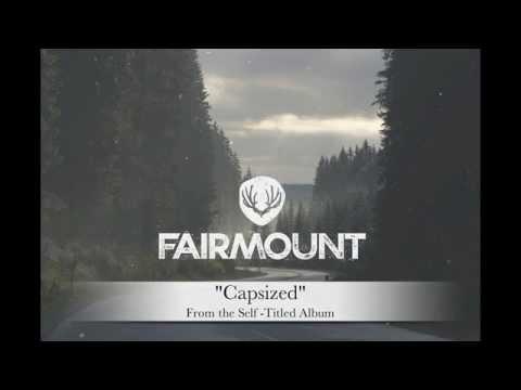 Fairmount - Capsized
