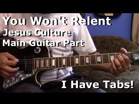 You Won\'t Relent - Main Guitar Part - I HAVE TAB!! - YouTube