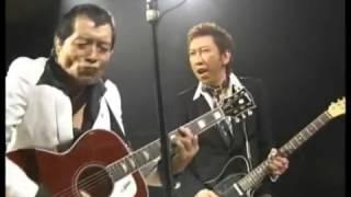 矢沢永吉×布袋寅泰 「もうひとりの俺 」 SONGS
