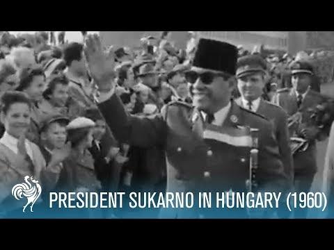 Sukarno In Hungary (1960)