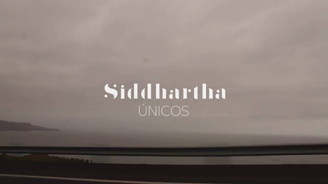 Siddhartha - Únicos (Letra)