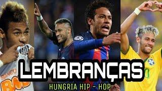 Neymar Jr 🎶 LEMBRANÇAS - HUNGRIA HIP HOP ● INCRIVEIS DRIBLES E GOLS