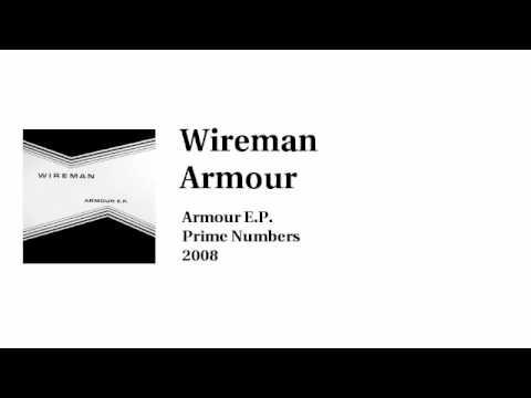 Wireman - Armour