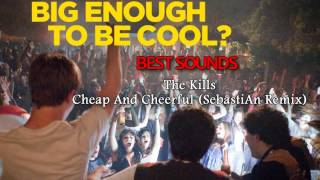 Project X The Real Soundtrack - The Kills - Cheap And Cheerful (SebastiAn Remix)