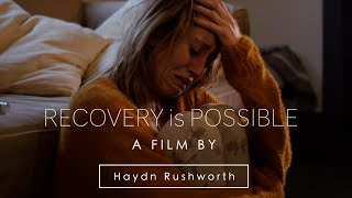 Recovery is Possible - True story project for The Alcohol & Drug Service