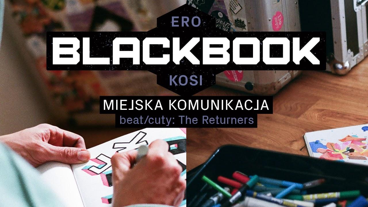 ERO KOSI - Miejska komunikacja prod. The Returners