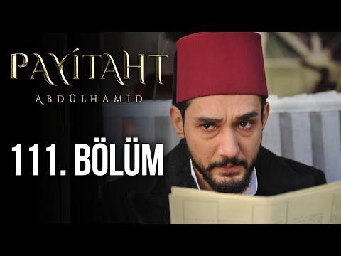 Payitaht Abdülhamid 111. Bölüm