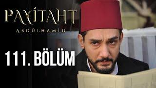 Baixar Payitaht Abdülhamid 111. Bölüm