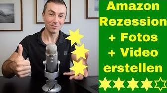 Amazon Rezension schreiben mit Video und Fotos, Bewertungen abgeben