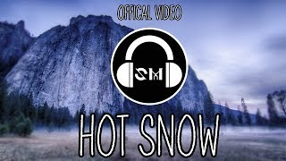 ShadowMussWenart - Hot Snow [OFFICAL MUSIC VIDEO]