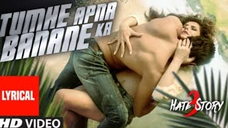 tumhe apna banane ka video song hate story 3 zareen khan sharman joshi movieclipszone