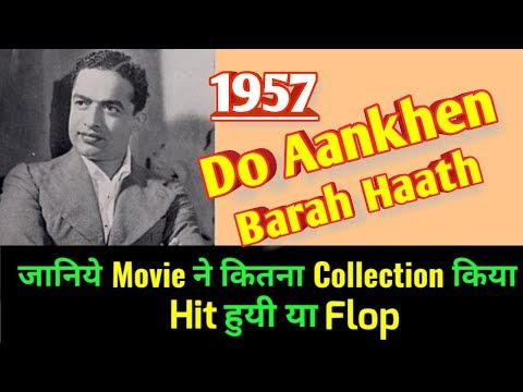 DO AANKHEN BARAH HAATH 1957 Bollywood Movie LifeTime WorldWide Box Office Collection   Cast Rating