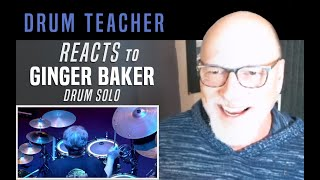 Drum Teacher Reacts to Ginger Baker - Drum Solo