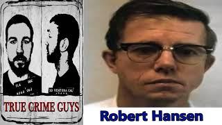 """News & Politics - True Crime Guys - EP.#11: Robert Hansen """"The Butcher Baker"""""""