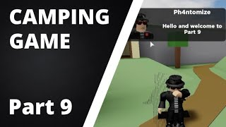 ROBLOX | How to make a game like Camping [Part 9]