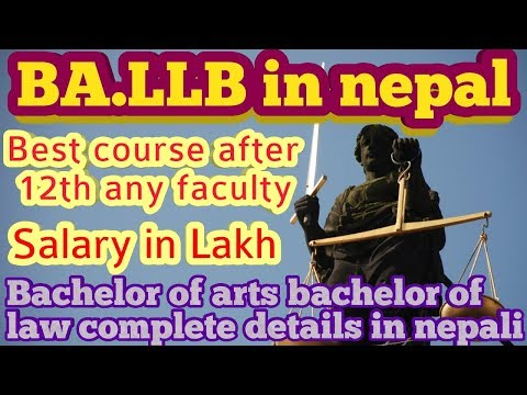 BA.LLB course in nepal|complete details in nepal | scope | salary | fee structure