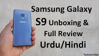 Samsung Galaxy S9 Full Review And Unboxing Urdu/Hindi