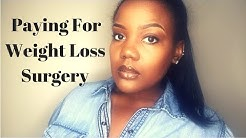 Paying for Weight Loss Surgery   VSG Gastric Sleeve