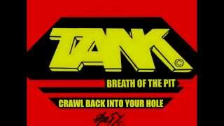 Watch Tank Crawl Back Into Your Hole video
