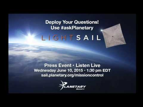 Live LightSail™ Press Conference With Bill Nye