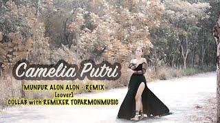 Download mundur alon alon Remix - Camelia Putri  feat TOPARMON MUSIC