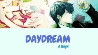 【Nightcore】BTS J-hope - 'Daydream' (백일몽) (Color Coded Lyrics Han/Eng/Rom)