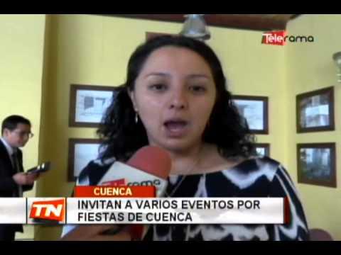 Invitan a varios eventos por fiestas de Cuenca