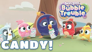 Angry Birds Bubble Trouble Ep.6 | CANDY!