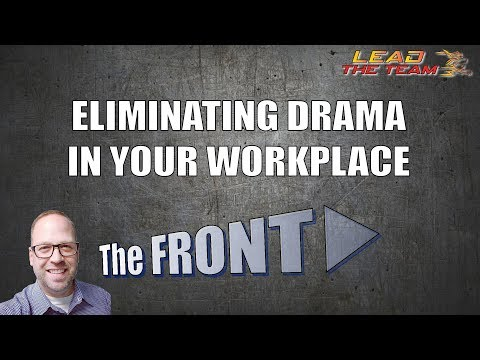 Eliminating Animosity and Drama in Your Workplace | The FRONT #15 | Mike Phillips /  Leadership